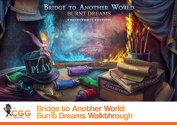 Bridge to Another World Burnt Dreams Walkthrough