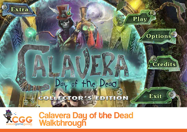 Calavera Day of the Dead Walkthrough