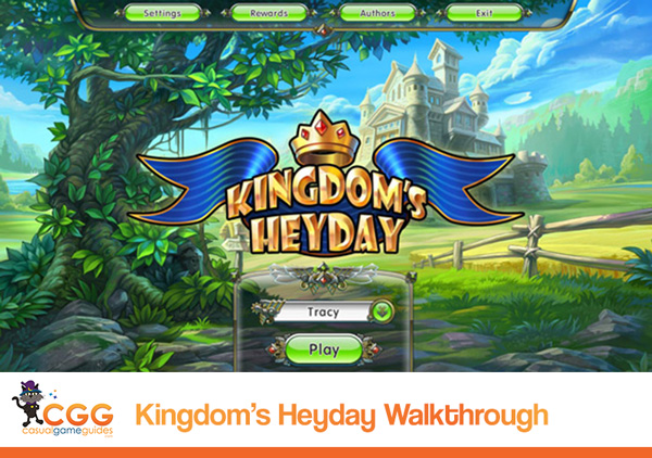 Kingdom's Heyday Walkthrough